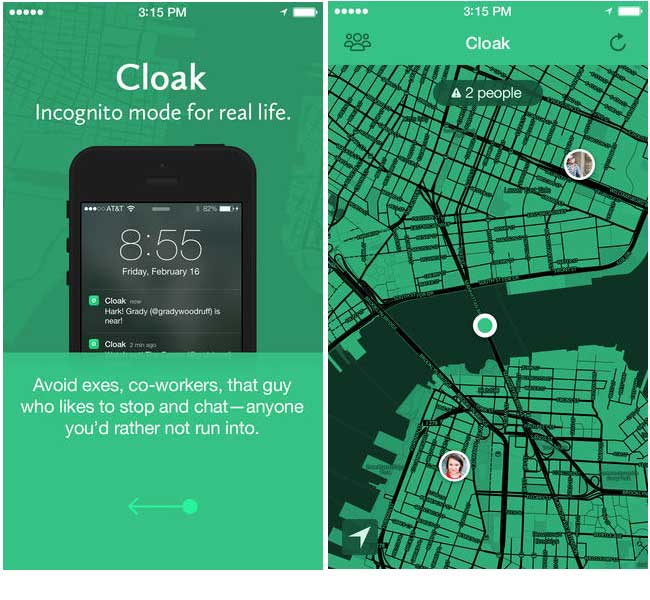 Cloak App to avoid friends and enemies