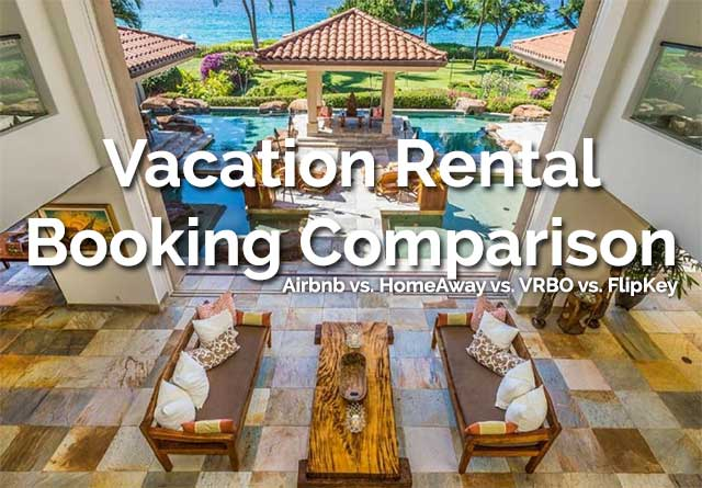 Airbnb vs  VRBO vs  HomeAway vs  FlipKey - Comparing